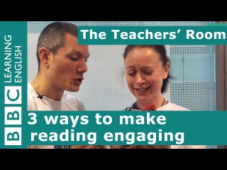 The Teachers' Room: 3 ways to make reading engaging
