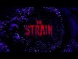 Штамм \ The Strain 3 сезон 1 серия Промо Fear (HD)
