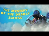 The Mystery of the Deadly Smoke
