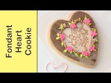 How to make Valentine's day cookies - Fondant cookie decorating - Cute Valentines cookies