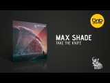 Max Shade - Take The Knife Future Sickness Records