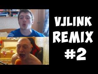 VJLink - Remix Compilation 2