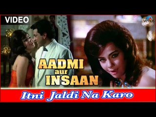 Itni Jaldi Na Karo : Full Video Song | Aadmi Aur Insaan | Dharmendra & Mumtaz |