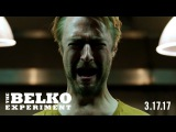 THE BELKO EXPERIMENT - CLIP #3