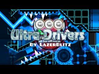 YEESSSS!!11!! Ultra Drivers by LazerBlitz (Hard Demon)