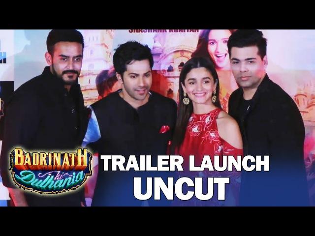 Badrinath Ki Dulhania TRAILER LAUNCH   FULL HD VIDEO   Varun Dhawan, Alia Bhatt, Karan Johar