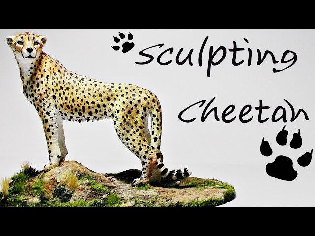 Sculpting Cheetah - Лепка Гепарда