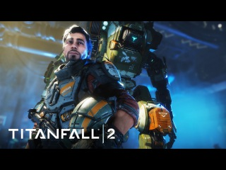 Titanfall 2 Official Single Player Gameplay Trailer