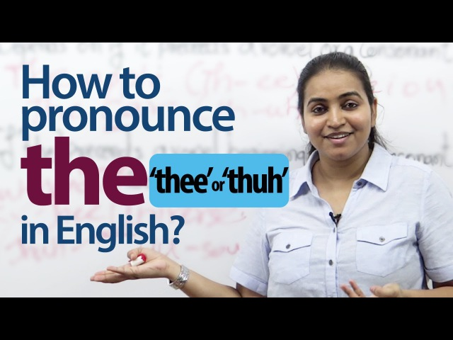 How to Pronounce the in English - English Pronunciation Grammar lesson