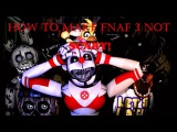 SFM How To Make Five Nights at Freddys 3 Not Scary