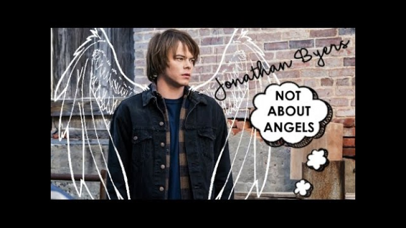 📷 Jonathan Byers   ❝ Not about Angels ❞