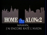 Дома один - фильм 2-ой: Затерянный в Нью-Йорке (1992) VHS OPENING [French LD; Перевод А.Михалёва]
