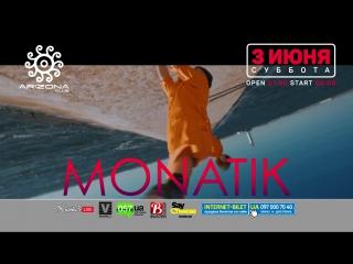 MONATIK - Arizona Club - [ 3 июня ]
