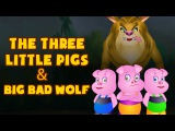 The Three Little Pigs and Big Bad Wolf  Fairy Tales for Children by Tiny Dream Kids