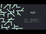 JEU018 I Doctor Dru - The Pattern (Original Mix)