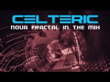 Celteric - Nova Fractal In The Mix (Goa Trance Mix)