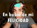 ✨En busca de mi Felicidad | Looking for my happiness✨