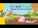 Bat and Friends 30: Stuck in the Mud! | Level 1 | By Little Fox