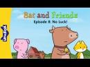 Bat and Friends 8: No Luck! | Level 1 | By Little Fox