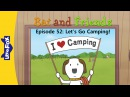 Bat and Friends 52: Let's Go Camping! | Level 1 | By Little Fox