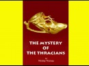 History: Золото фракийцев / The Mystery Of The Thracians (2007)