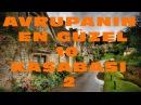 Avrupanın En Güzel 10 Kasabası 2 ( Sesli Anlatım )