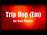 Trip Hop Style Bass Backing Track (Em)