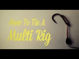 HOW TO TIE A MULTI RIG - CARP FISHING