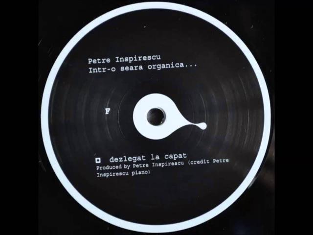 Petre Inspirescu - Dezlegat La Capat
