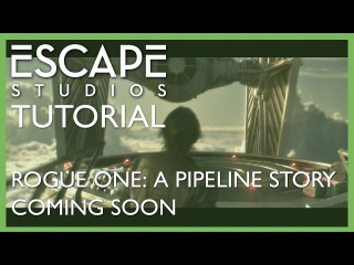 Rogue One: A Pipeline Story - Trailer