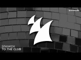 Spankox - To The Club