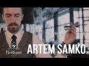 Artem Samko [BrilliantBar]