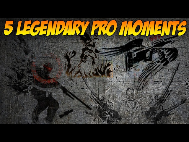 TOP 5 LEGENDARY PRO MOMENTS CS GO