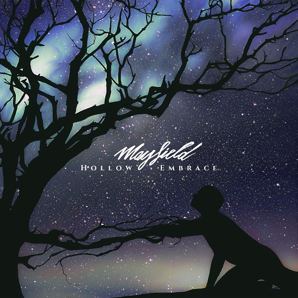 Mayfield - Hollow Embrace [EP] (2016)
