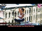 Lady Waks In Da Mix #387 13-07-2016 Guest Mix by Nina Wilde