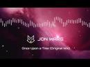 Jon Warg - Once Upon a Time (Original Mix)