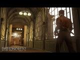 Dishonored 2 – видео игрового процесса на Gamescom 2016