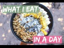 What I Eat in a Day SUMMER EDITION Vegan Healthy