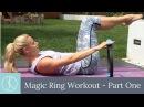 Pilates Ring / Magic Circle Workout: Part 1