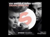 Eva Simons &amp Sidney Samson - Escape From Love (Lyric Video)