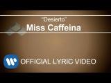 Miss Caffeina - Desierto (Lyric Video)