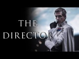 The Director A Tribute to Orson Krennic, Portrayed by Ben Mendelsohn