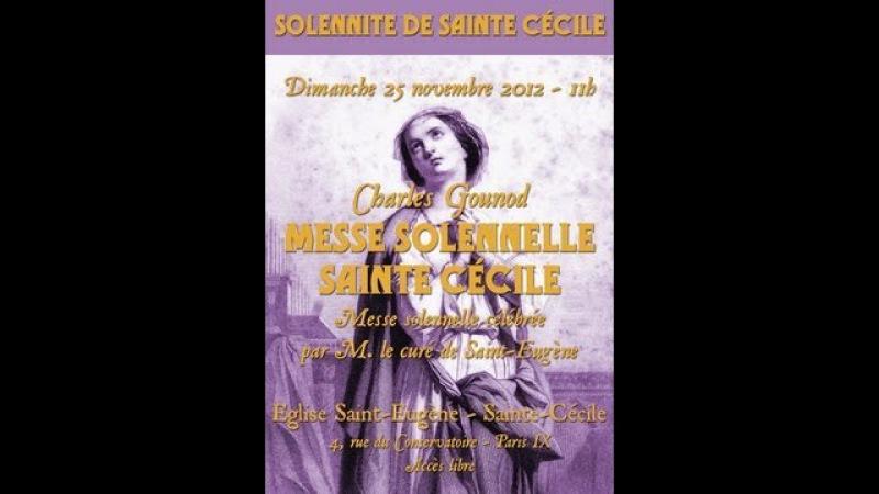 Schola Sainte Cécile - Messe solennelle Sainte Cécile de Gounod