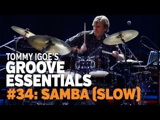 Tommy Igoe's Groove Essentials 34: Samba (slow)