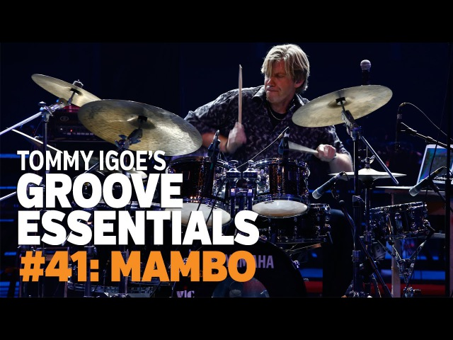 Tommy Igoe's Groove Essentials 41 Mambo