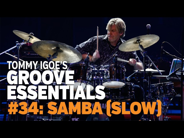 Tommy Igoe's Groove Essentials 34 Samba slow