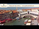 Venice Italy Live Cam - Rialto Bridge in Live Streaming from Palazzo Bembo - Live Webcam Full HD