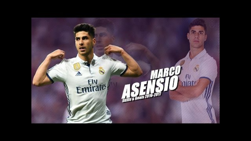 Marco Asensio 2016/2017 | Best Skills, Assists Goals 1