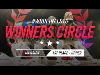 UNVISION | Winners Circle (1st Place Upper) | World of Dance Finals 2016 | WODFinals16