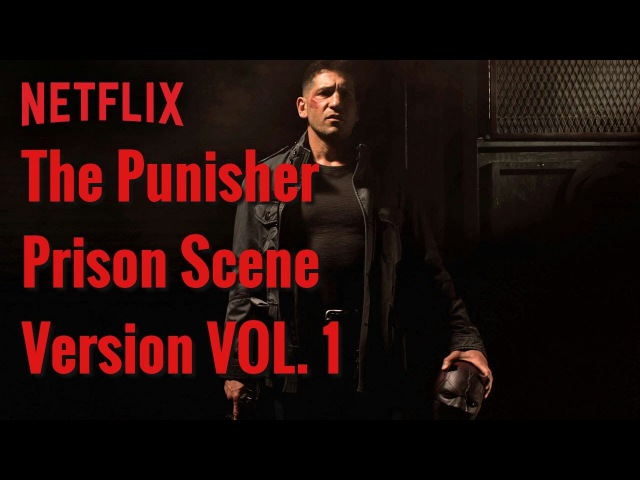 The Punisher - Prison Scene/Version 1/Каратель против Заключенных